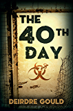 The 40th Day (After the Cure Book 5)