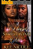 Never Stop Loving Me: A Houston Love Story