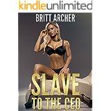 Slave to the CEO (Forced Fem, Femdom Erotica)