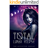 Total Lunar Eclipse (A Reverse Harem Fantasy Novel) (The Afflicted Zodiac Book 3)