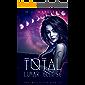 Total Lunar Eclipse (A Reverse Harem Fantasy Novel) (The Afflicted Zodiac Book 3)