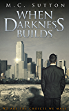 When Darkness Builds (The Caldera Series)