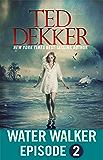 Water Walker Episode 2 (of 4)