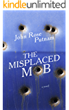 The Misplaced Mob