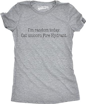 2c59ac03 Womens Im Random Today Cat Unicorn Fire Hydrant Funny ADHD T Shirt (Grey)  S: Amazon.co.uk: Clothing