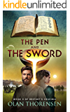 The Pen and the Sword (Destiny's Crucible Book 2) (English Edition)