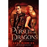 In Pursuit of Dragons: A Steampunk Romance (An Elemental Steampunk Tale Book 2)