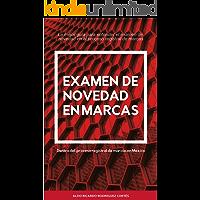 Examen de novedad de Marcas: La mejor guía para entender el examen de  novedad en el proceso registral de marcas (2)