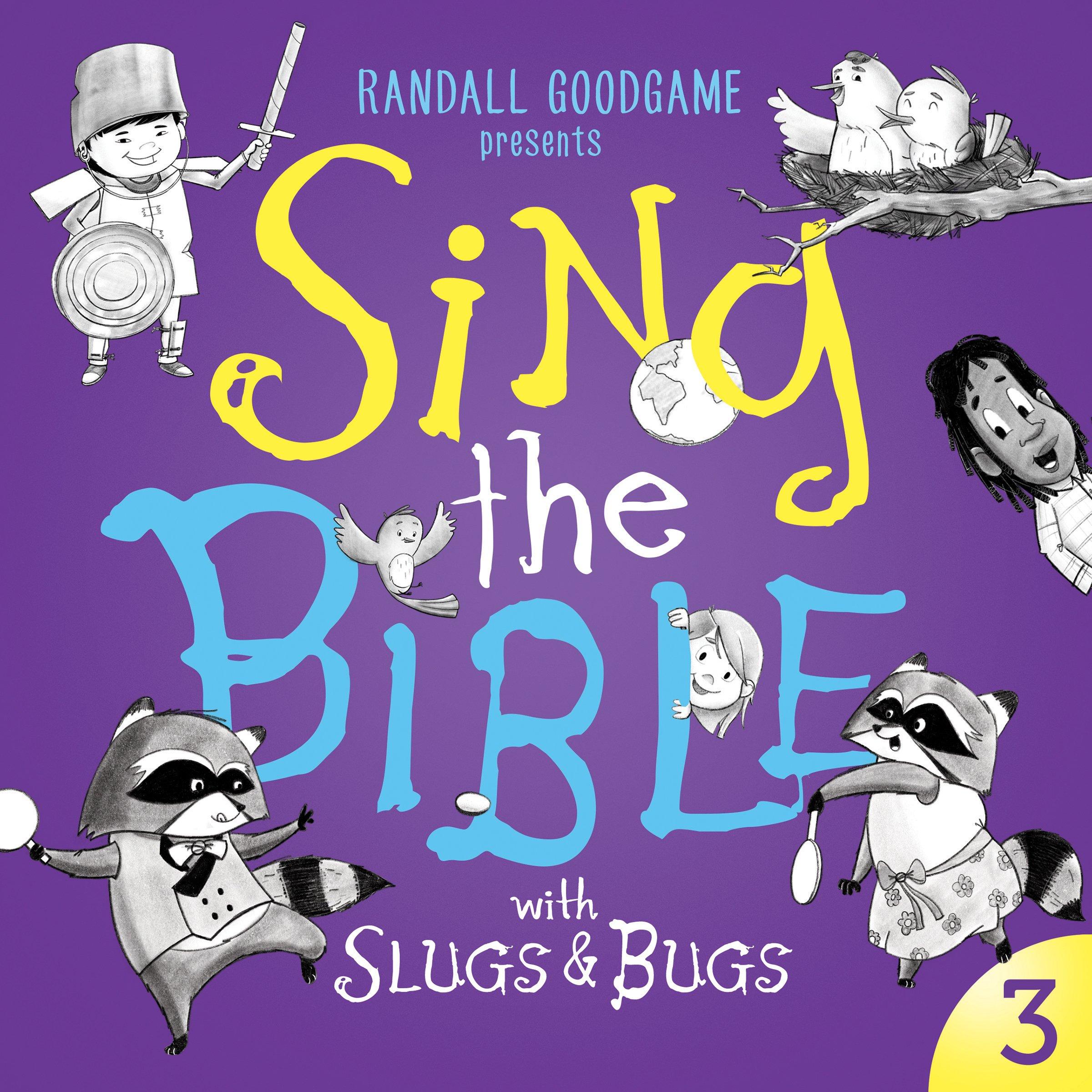 Sing the Bible with Slugs & Bugs: Volume 3