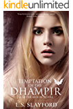Temptation of the Dhampir: A Silver Moon Novel (Book 2)