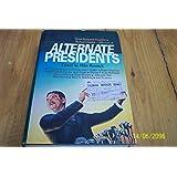 Alternate Presidents (Alternate Anthologies)