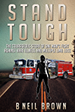 Stand Tough: The Courageous Story of One Man's Fight Against Rare Illness and Multiple Limb Loss