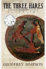 The Three Hares: Bloodline Kindle Edition