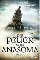 Die Feuer von Anasoma: Roman (Sorcery Ascendant Sequence 1) (German Edition) Kindle Edition