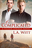 It's Complicated (Tucker Springs Book 7)