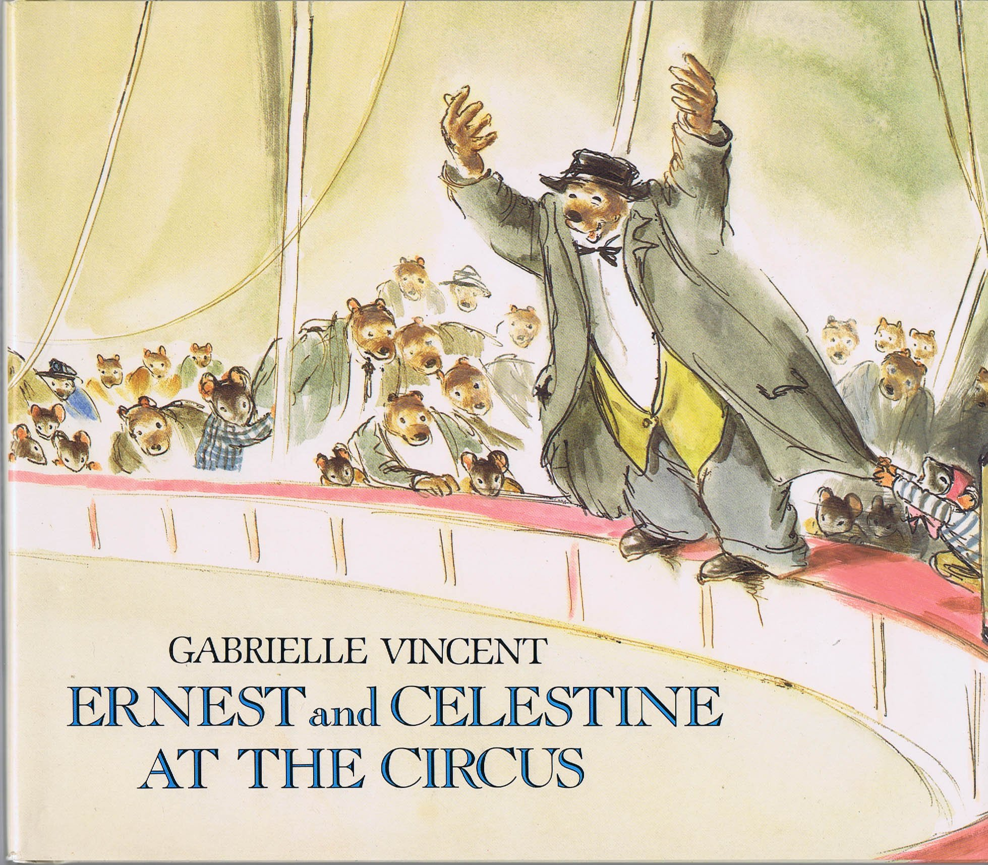Ernest And Celestine At The Circus Vincent Gabrielle 9780688086848 Amazon Com Books