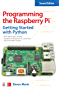 Programming the Raspberry Pi, Second Edition: Getting Started with Python (English Edition)