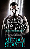 Making the Play (Out of Bounds Book 2)