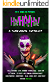 Ha!Ha!Ha!: A Supervillain Anthology (Superheroes and Vile Villains Book 4)