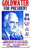 """Goldwater for President 1964 - Political 14"""" x 22"""" Vintage Style Poster"""