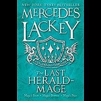 The Last Herald-Mage (A Valdemar Omnibus)