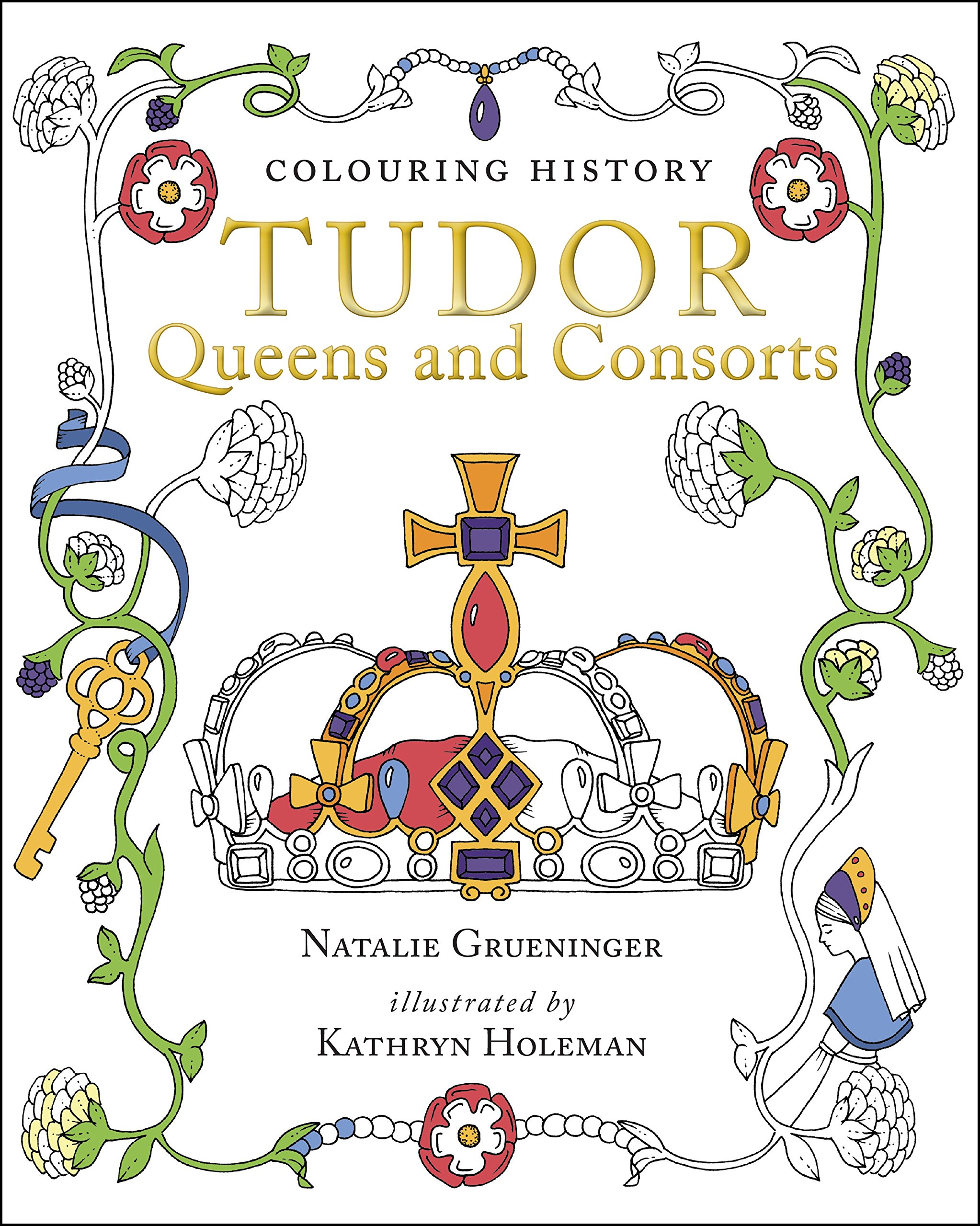 Colouring History: Tudor Queens and Consorts