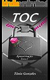 TOC em mim!: Aproximação livro 1 (Duologia TOC em mim!)