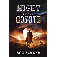 Night of the Coyote (The Coyote Saga Book 1) (English Edition)