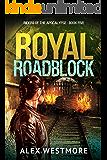 Royal Roadblock (Riders of the Apocalypse Book 5)