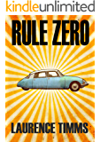 Rule Zero (Harry Bacon Book 1)
