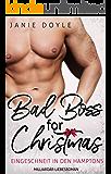 Bad Boss for Christmas: Milliardär - Liebesroman (German Edition)