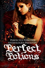 Perfect Potions: An anthology Kindle Edition