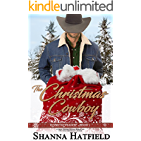 The Christmas Cowboy: (Sweet Western Holiday Romance) (Rodeo Romance Book 1)