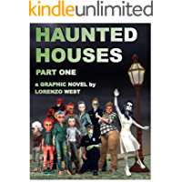 Haunted Houses: Part One