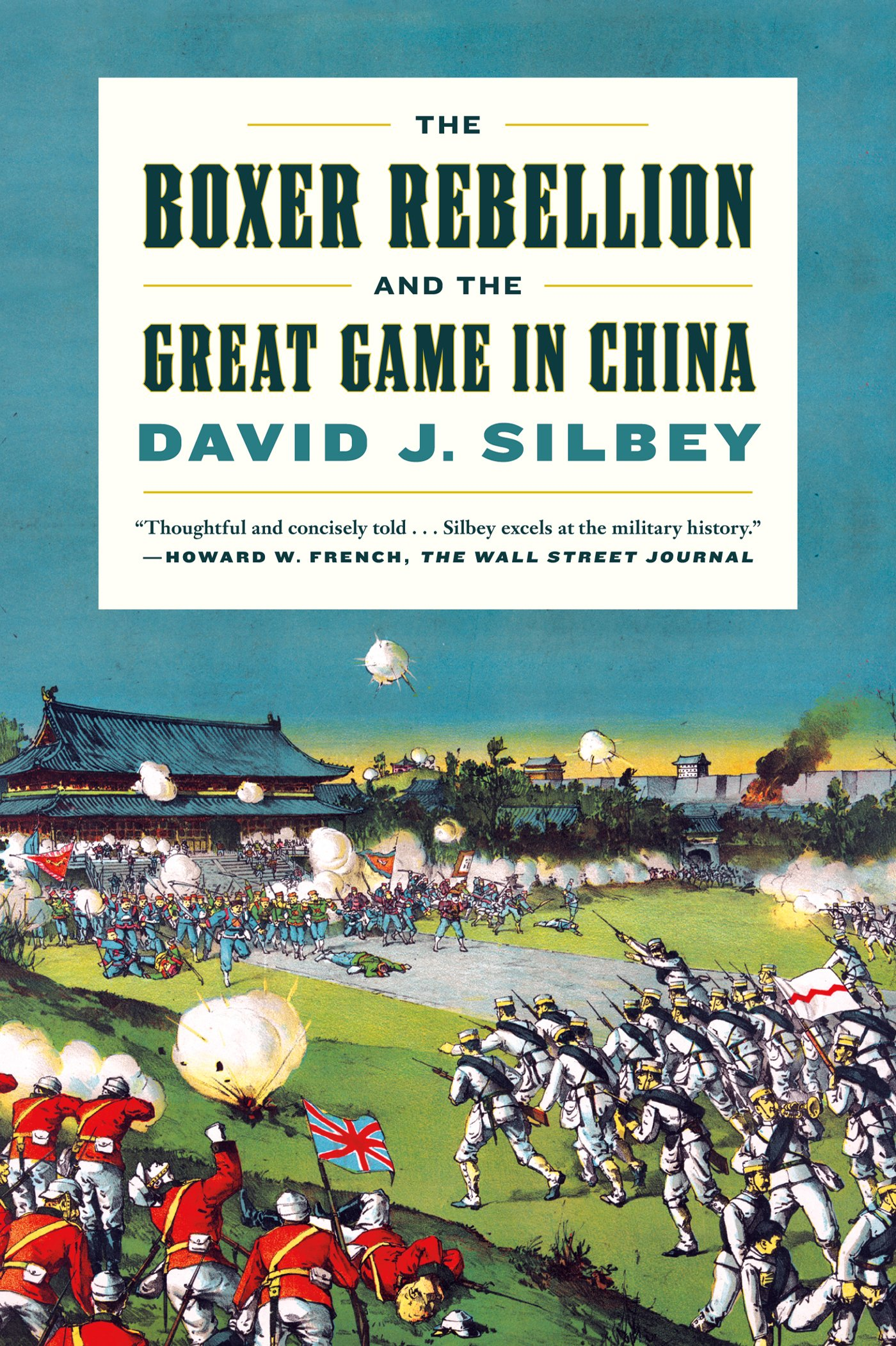 The Boxer Rebellion and the Great Game in China: A History pdf