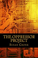 The Oppressor Project Kindle Edition