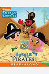 Bubble Pirates! (Bubble Guppies) Kindle Edition