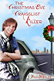 The Christmas Eve Cragislist Killer: A Holiday to Remember