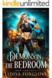 Demons in the Bedroom (Paranormal House Flippers Book 1)