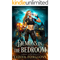 Demons in the Bedroom: A Reverse Harem Paranormal Romance (Paranormal House Flippers Book 1)