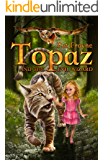 Topaz and the Evil Wizard (Topaz the Conjure Cat Book 1)