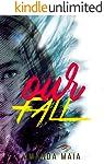 Our Fall (Trilogia The Fall Livro 1)