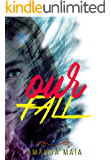Our Fall (The Fall Livro 1)