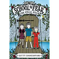 THE FINAL EXAM (School of Fear Book 3)