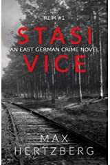 Stasi Vice: An East German crime novel (Reim Book 1) Kindle Edition