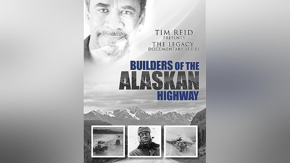 Builders of the Alaskan Highway