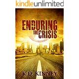 Enduring the Crisis (Endure Series Book 1)