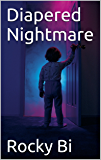 Diapered Nightmare (English Edition)