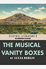 The Musical Vanity Boxes (Electric Literature's Recommended Reading) Kindle Edition