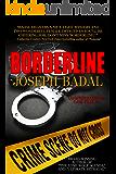 Borderline (Lassiter/Martinez Case Files Book 1)